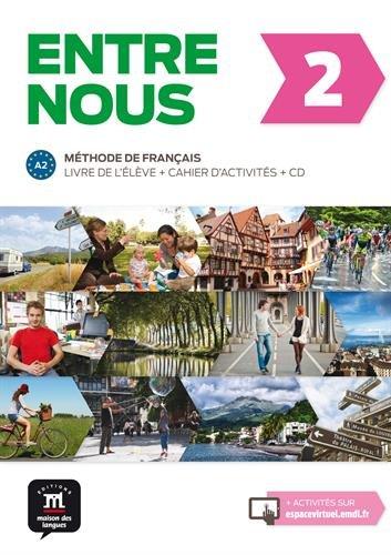 Read Online Entre nous 2 A2 : Livre de l'élève + cahier d'activités (1CD audio) (French Edition) pdf