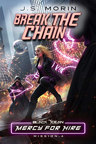 Break the Chain: Mission 4 (Black Ocean: Mercy for Hire)