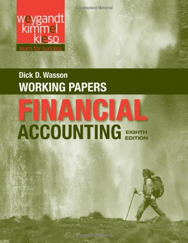 Working Papers to accompany Financial Accounting, 8e