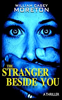 The Stranger Beside You by William Casey Moreton ebook deal