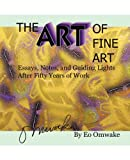 The Art of Fine Art, Eo Omwake, 1462056180