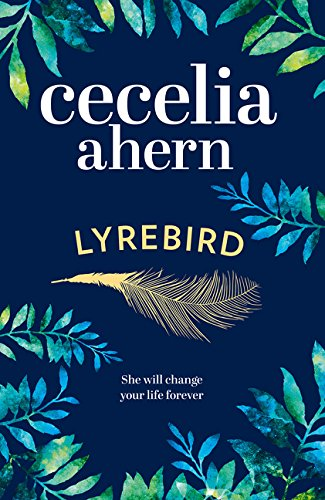 Lyrebird: The Uplifting, Emotional Summer Bestseller