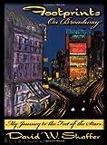 Footprints on Broadway, David W. Shaffer, 1438984626