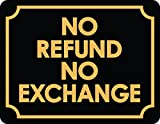 No Refund Or Exchange Business Sign Retail Store