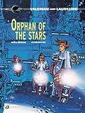 Valerian Vol. 17: Orphan Of The Stars (Valerian 17) (Valerian and Laureline)