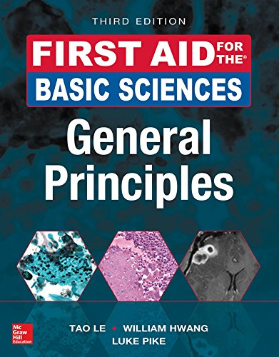 First Aid for the Basic Sciences, General Principles, Third Edition (First Aid ()