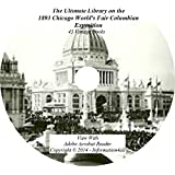 1893 Chicago World's Fair Columbian Exposition, Ultimate Library on DVD - 43 Books, History