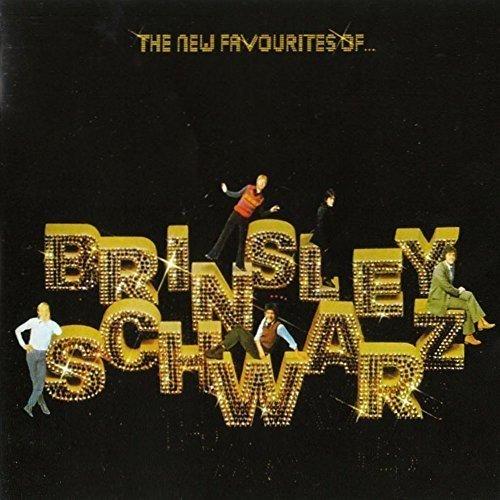 New Favourites of Brinsley Schwarz (Schwarz Classic)