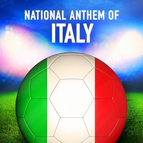 Italy: Il canto degli italiani (Italian National Anthem) National Anthem Music
