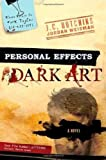 Personal Effects, J. C. Hutchins and Jordan Weisman, 0312383827