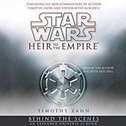 Star Wars: Heir to the Empire: Behind the Scenes - an Expanded Universe Is Born