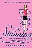 Stunning (Pretty Little Liars, Book 11)