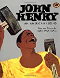 John Henry: An American Legend (Knopf Children's Paperbacks)