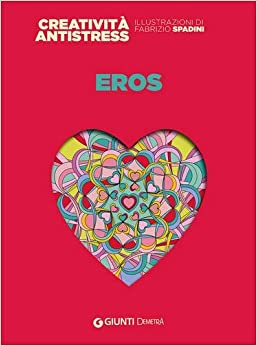 Eros (Giunti Colouring Books)