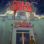 Cold Cereal | Adam Rex