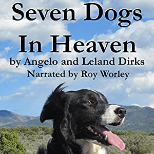 Seven Dogs in Heaven Audiobook