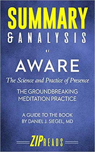 Amazon com: Summary & Analysis of Aware: The Science and Practice of