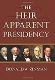 download ebook the heir apparent presidency pdf epub
