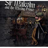 Sir Malcolm and the Missing Prince ; Lamplighter Theatre  (Dramatic Audio)