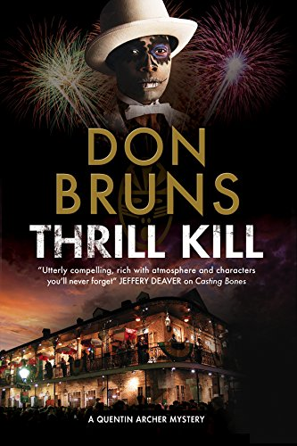 Carnival Adventure Set (Thrill Kill: A voodoo mystery set in New Orleans (A Quentin Archer Mystery))