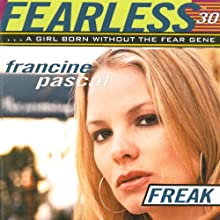 Freak : Fearless, Book 30 Audiobook by Francine Pascal Narrated by Elizabeth Evans