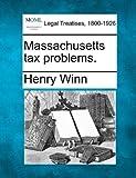 Massachusetts tax problems.