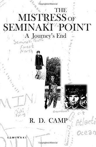 Download The Mistress of Seminaki Point: A Journey's End (Seminaki Trilogy) (Volume 1) PDF