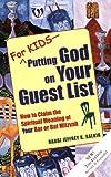 For Kids - Putting God on Your Guest List, Jeffrey K. Salkin, 1580233082