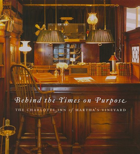 Behind the Times on Purpose: The Charlotte Inn of Martha's Vineyard