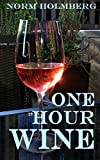 One Hour Wine: All You Really Need To Know About Wine offers