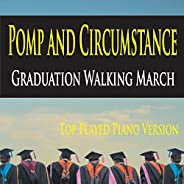 Pomp and Circumstance Graduation Walking March (Top Played Piano Version)