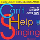 Can't Help Singing: New Look at Jerome Kern