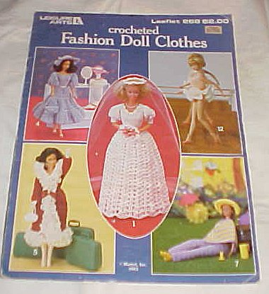 Crocheted Fashion Doll Clothes Leisure Arts Leaflet 268 (Doll Clothes Patterns Crocheted)