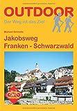 Jakobsweg Franken - Schwarzwald (OutdoorHandbuch)