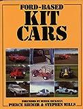 Ford Based Kit Cars, Pierce Riemer and Steve Mills, 0854296239