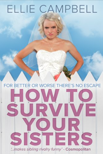 Free - How To Survive Your Sisters