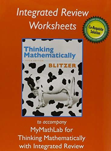 Lab Worksheets (Worksheets plus NEW MyMathLab with Pearson eText for Thinking Mathematically with Integrated Review)