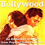 Bollywood: Songs From Popular Indian Cinema