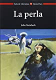 Image of La Perla / The Pearl (Aula de Literatura)