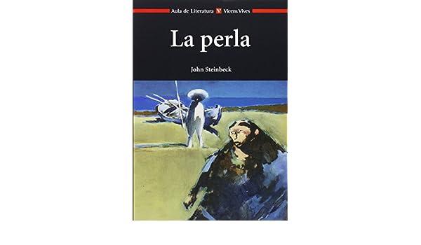 LA PERLA N/C: 000001 Aula de Literatura - 9788431634797: Amazon.es ...