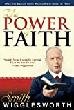 The Power of Faith, Smith Wigglesworth, 0883686082