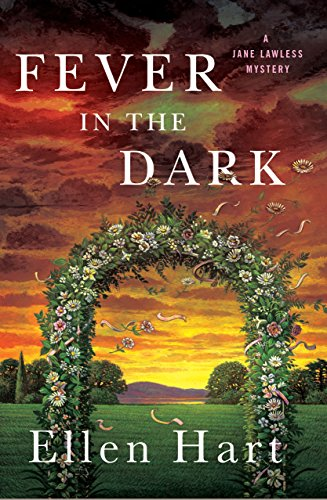 Fever in the Dark: A Jane Lawless Mystery (Jane Lawless Mysteries Book 24)
