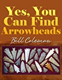 Yes, You Can Find Arrowheads