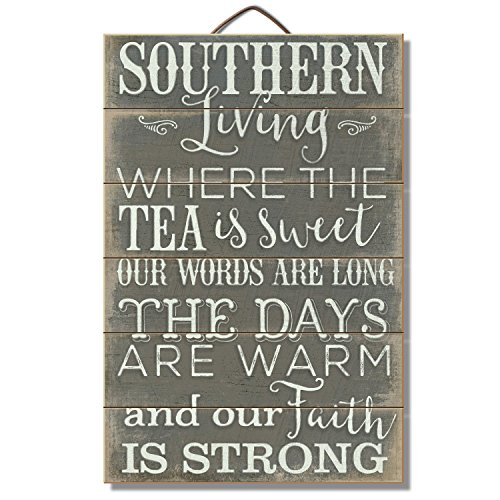 (Highland Graphics Southern Living, Sweet Tea and Strong Faith Sign)