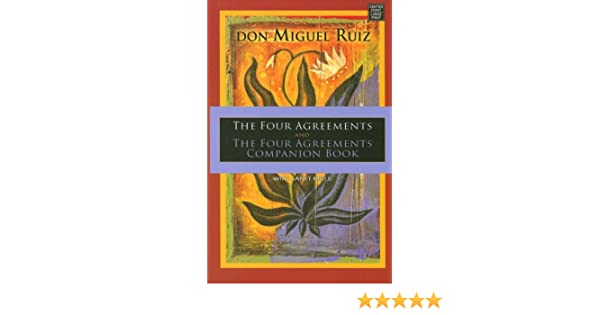 The Four Agreements And The Four Agreements Companion Book Don