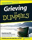 Grieving for Dummies, Greg Harvey, 047006742X
