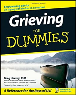 Grieving for dummies greg harvey 9780470067420 amazon books fandeluxe PDF
