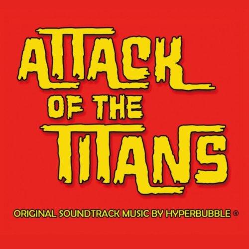 .com: attack of the titans (original soundtrack): hyperbubble ...