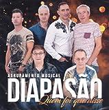 Diapasao - Quem Foi Que Disse [CD] 2017