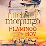 Flamingo Boy | Michael Morpurgo